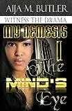 The Mind's Eye (My Nemesis Book 1)