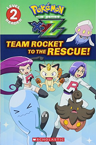 - Team Rocket to the Rescue! (Pokémon: Kalos Reader #2)