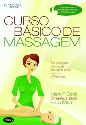 Curso Básico de Massagem. Um Guia para Técnicas de Massagem Sueca, Shiatsu e Reflexologia