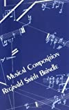 img - for Musical Composition by Reginald Smith Brindle (1986-11-06) book / textbook / text book