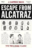 Escape from Alcatraz by J. Campbell Bruce (2005-04-01)