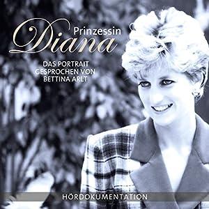 Prinzessin Diana - Das Portrait Hörbuch
