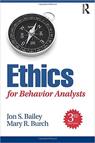 ethics for behavior analysts 3rd edition 9781138949201 medicine