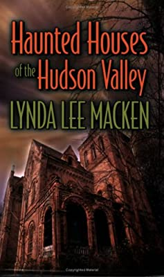 Haunted Houses of the Hudson Valley