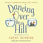 Dancing Over the Hill | Cathy Hopkins