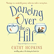 Dancing Over the Hill Audiobook by Cathy Hopkins Narrated by Anna Bentinck, David Bauckham