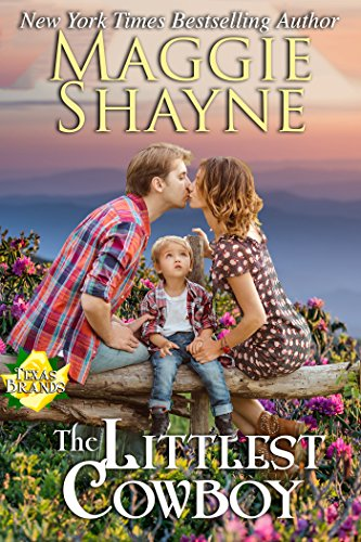 Free Book The Littlest Cowboy (The Texas Brands Book 1)