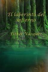 El laberinto del infierno (Spanish Edition) Paperback