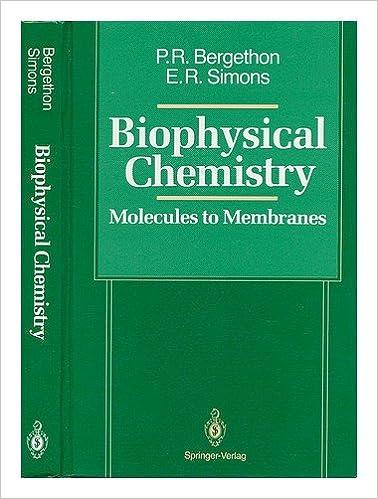 Ilmaiset äänikirjat ladattaviksi Biophysical Chemistry: Molecules to Membranes 0387970533 PDB