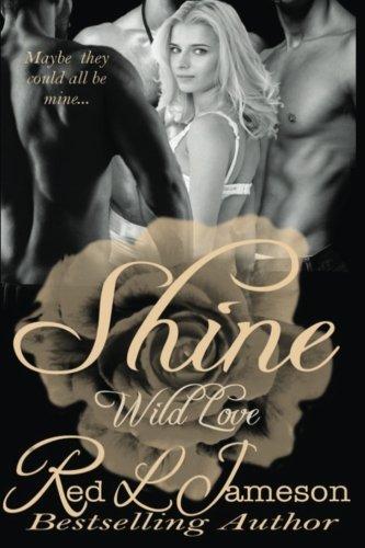 Shine (Wild Love) (Volume 1)