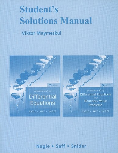 Download By R. Kent Nagle Student's Solutions Manual for Fundamentals of Differential Equations and Fundamentals of Differenti (7th Edition) [Paperback] pdf epub