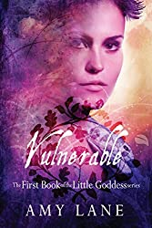 Vulnerable (Little Goddess Book 1)