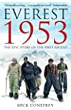 Everest 1953: The Epic Story Of The First Ascent