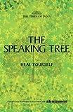 The Speaking Tree Heel Yourself