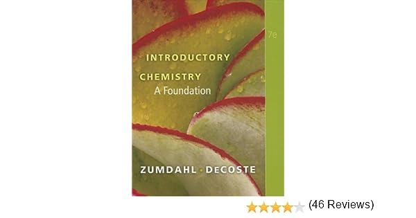Introductory Chemistry: A Foundation: Steven S. Zumdahl, Donald J ...