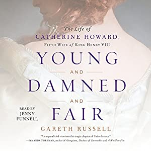 Young and Damned and Fair Hörbuch