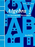 Algebra 1-2, Grades 4-8 : An Incremental Development, Saxon, John H., 0939798468