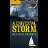 A Universal Storm: A Gripping Thriller