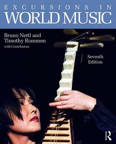 Excursions in World Music, Seventh Edition (Volume 2)