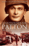 A FOOT SOLDIER FOR PATTON: The Story of a Red Diamond Infantryman with the U.S. Third Army