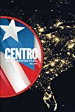 img - for CENTRO: Journal of the Center for Puerto Rican Studies [v. 29 no. 3 Fall 2017]: Grounding Puerto Ricans in Place (Volume 29) book / textbook / text book
