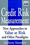 Credit Risk Measurement, Anthony Saunders, 0471350842