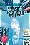 https://libros.plus/un-paso-por-delante-de-wall-street/