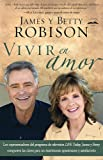 Vivir en Amor, James Robison and Betty Robison, 1616385405