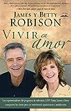 Vivir en Amor, James Robison and Betty Robison, 1616385405