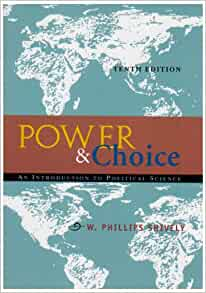 an analysis of power and choice a book by w phillips shively Buy a cheap copy of power & choice: an introduction to book by w phillips shively this is a comparative, conceptual introduction to political science, organized.