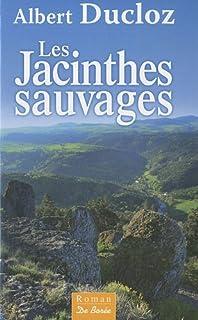 Les jacinthes sauvages, Ducloz, Albert