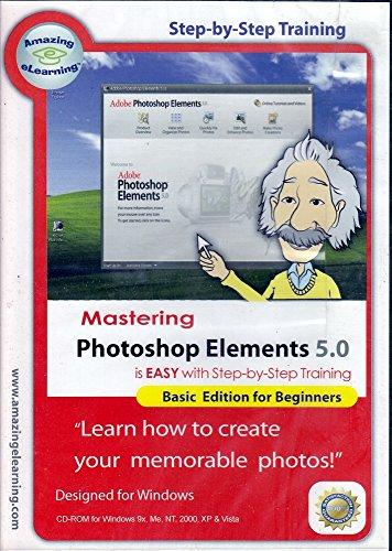 Mastering photoshop elements 5.0 basic training tutorials