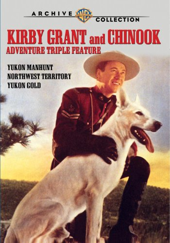 Kirby Grant & Chinook Adventure Triple Feature