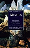 The Essential Mystics 1st Edition