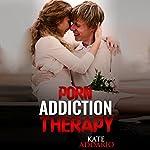 Porn Addiction Therapy | Kate Addario