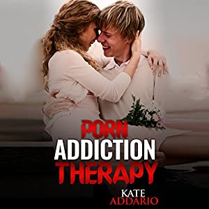 Porn Addiction Therapy Audiobook