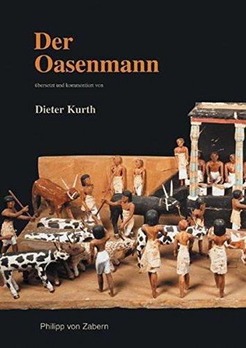 Der Oasenmann (Kulturgeschichte der Antiken Welt)