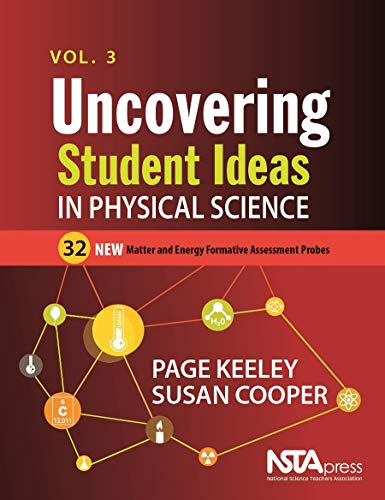 Uncovering Student Ideas in Physical Science, Volume 3: 32 New Matter and Energy Formative Assessment Probes - PB274X3