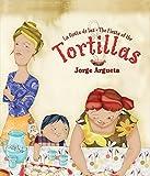 La fiesta de las tortillas (Bilingual Edition) (Bilingual Books) (Spanish and English Edition)