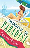 Swindled in Paradise (Paradise Series) (Volume 8)