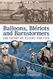Balloons, Bleriots and Barnstormers