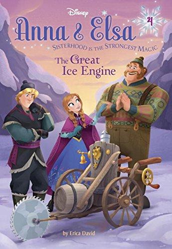Download Anna & Elsa #4: The Great Ice Engine (Disney Frozen) (A Stepping Stone Book(TM)) pdf epub