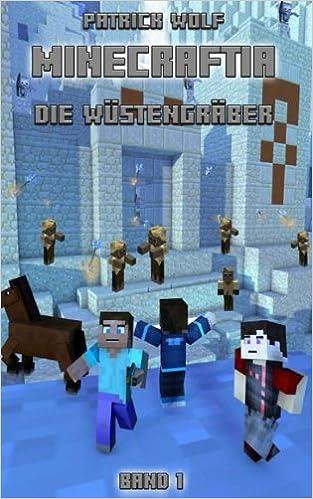 Book Minecraftia: DIE WÜSTENGRÄBER: Volume 1 (MINECRAFTIA BÜCHER)