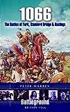 1066 - The Battles of York, Stamford Bridge and Hastings, Peter Marren, 0850529530