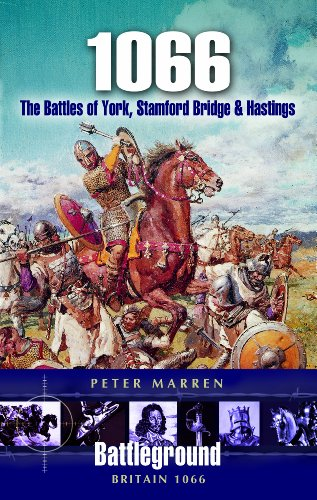 1066: The Battles of York, Stamford Bridge and Hastings (Battleground Britain)