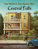 img - for The World in One Square Mile: Central Falls book / textbook / text book