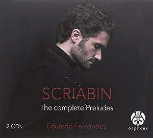 Scriabin: Preludios / Eduardo Fernandez