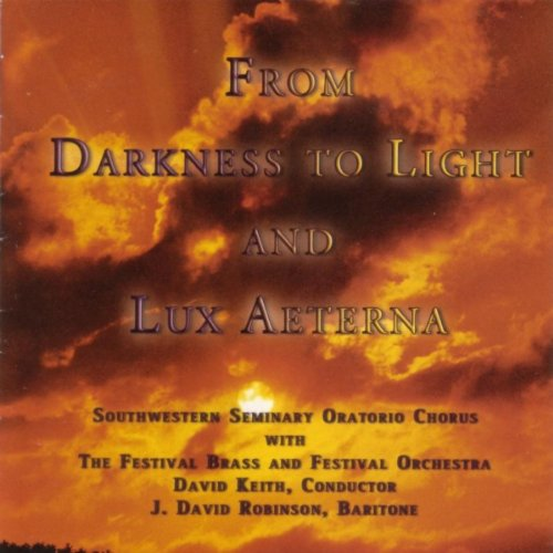 Lux Aeterna Requiem - From Darkness to Light and Lux Aeterna
