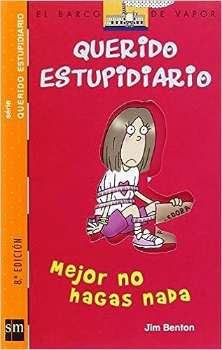 Pdf de descargar ebooks gratis Mejor no hagas nada (Barco de Vapor Naranja) PDF PDB CHM