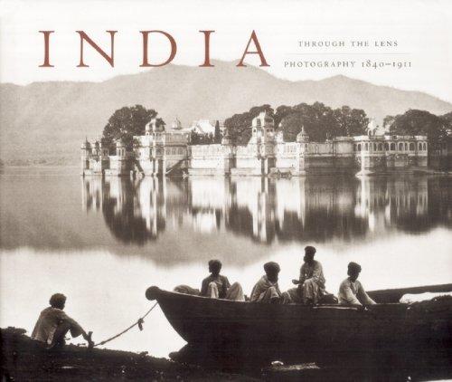 India Through the Lens: Photography 1840-1911